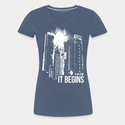 It begins White - Women's Premium T-Shirt