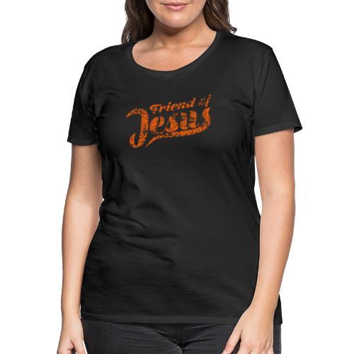 Friend of Jesus orange - Frauen Premium T-Shirt