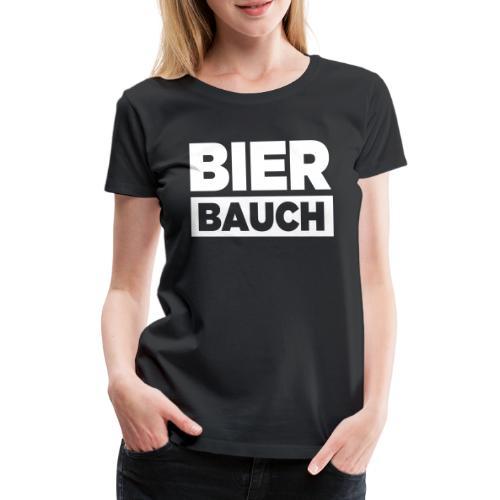 Bierbauch - Frauen Premium T-Shirt