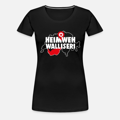 HEIMWEH WALLISERI - Frauen Premium T-Shirt