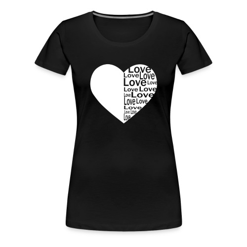 Heart Love, Herz Liebe - Frauen Premium T-Shirt