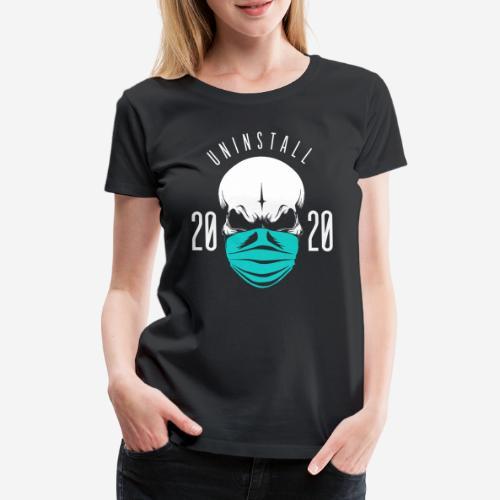 2020 deinstallieren - Frauen Premium T-Shirt