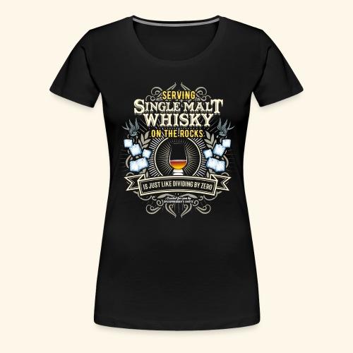 Whisky T Shirt Single Malt on the Rocks - Frauen Premium T-Shirt