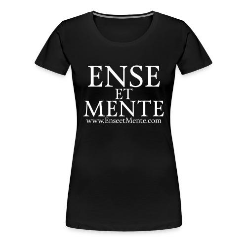 Ense et Mente text - Premium T-skjorte for kvinner