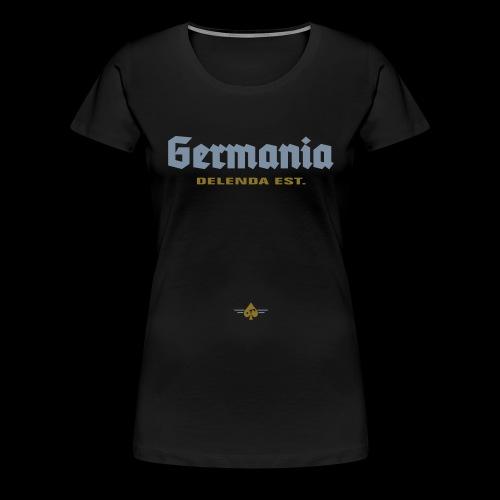 Germania delenda est - Frauen Premium T-Shirt