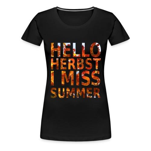 Hello Herbst - Frauen Premium T-Shirt