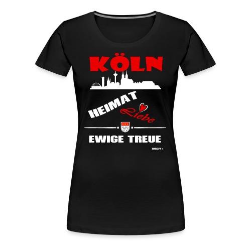 Köln Heimat Liebe Ewige Treue Veedel Hätz - Frauen Premium T-Shirt