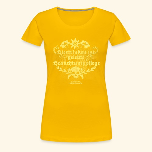 Biertrinken ist gelebte Brauchtumspflege - Frauen Premium T-Shirt