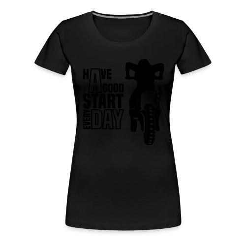 Have a good Start MX (HQ) - Frauen Premium T-Shirt