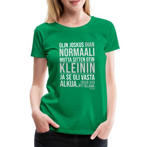 Vasta Alkua Kleini - Naisten premium t-paita