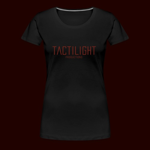 TACTILIGHT - Women's Premium T-Shirt