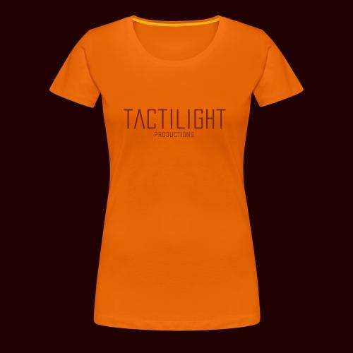 TACTILIGHT - Women's Premium T-Shirt