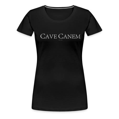 CAVE CANEM - Women's Premium T-Shirt