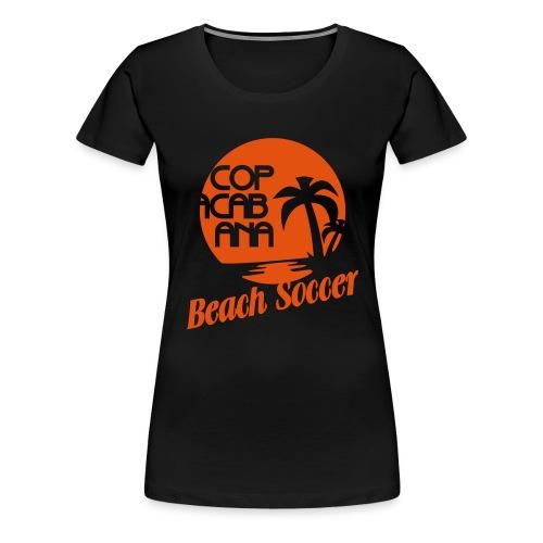Copacabana Beach Soccer - Frauen Premium T-Shirt