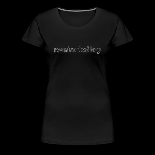 Reanimated boy logo - Women's Premium T-Shirt
