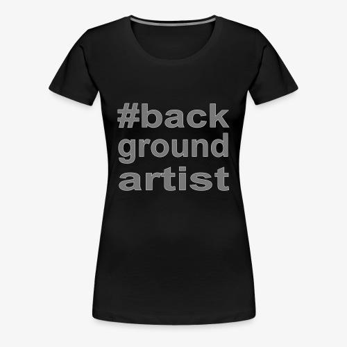 backgroundartist - Frauen Premium T-Shirt