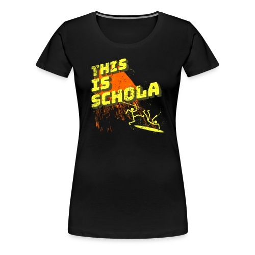 This is schola - Women's Premium T-Shirt