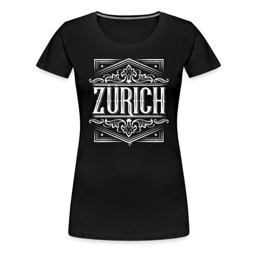Zurich | Zürich | Edel Vintage - Frauen Premium T-Shirt