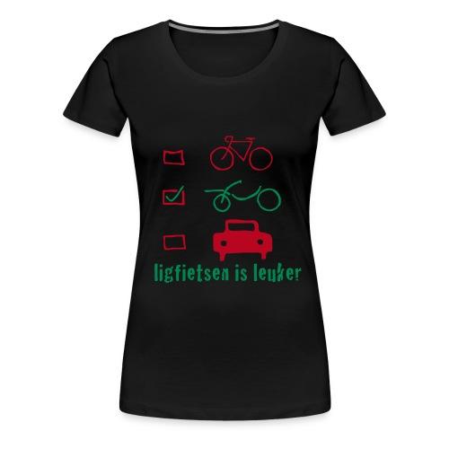 ligfietsen is leuker - Vrouwen Premium T-shirt