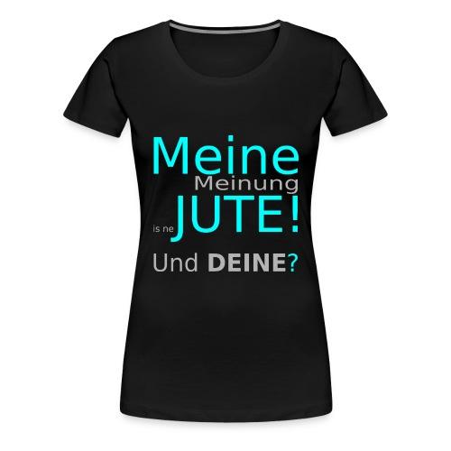 meineMeinung_weiß - Frauen Premium T-Shirt