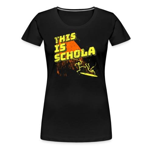 This is schola - Women's Premium T-Shirt