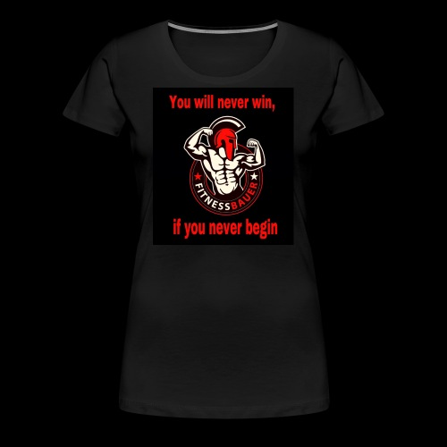 You will never win - Frauen Premium T-Shirt