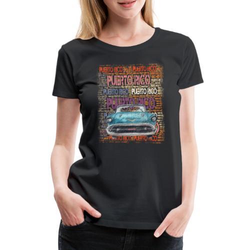 Puerto Rico Flagge Oldtimer Geschenk T-Shirt - Women's Premium T-Shirt