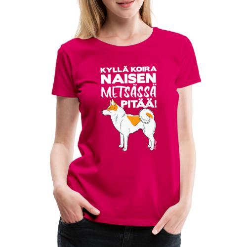 Pohjanpystykorva Metsaessae III - Naisten premium t-paita