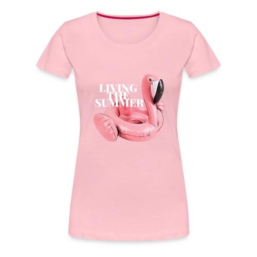 Living the Summer - Camiseta premium mujer