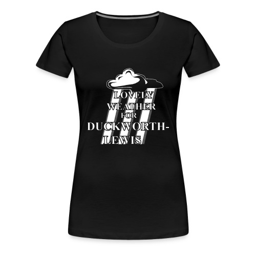 Lovely Weather - Women's Premium T-Shirt