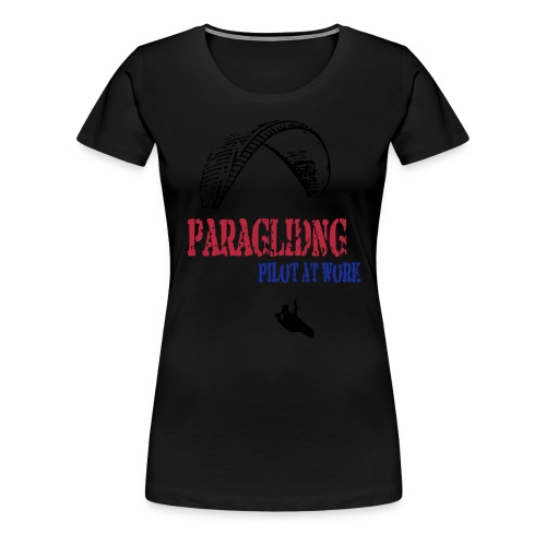 Paragliding - Pilot at work - Women's Premium T-Shirt