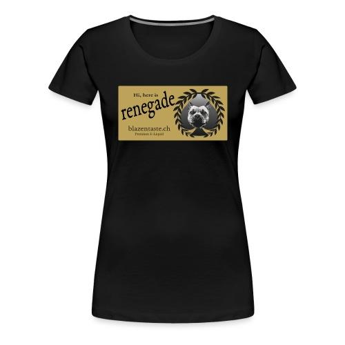 cloths renegade - Frauen Premium T-Shirt