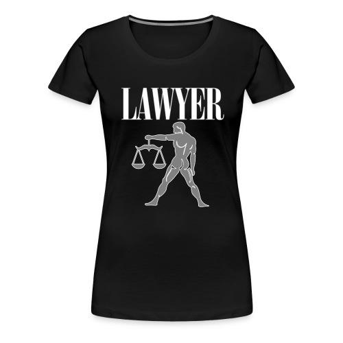 LAWYER hooded sweatshirt - Felpa avvocato - Women's Premium T-Shirt
