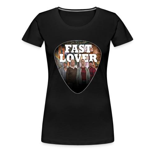 Fast Lover Pick - Frauen Premium T-Shirt