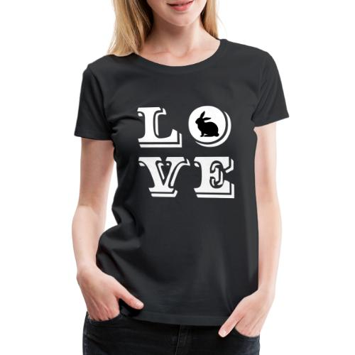 Love Osterhase | Frohe Ostern | Häschen Kaninchen - Frauen Premium T-Shirt