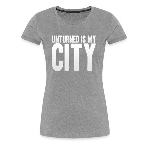 Unturned is my city - Women's Premium T-Shirt