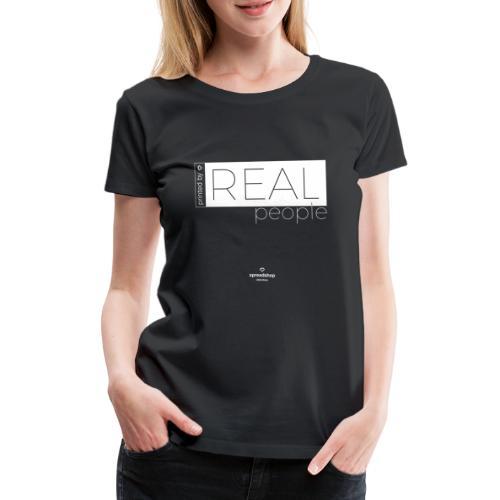 Real in white - Women's Premium T-Shirt