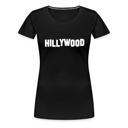 Hillywood - Vrouwen Premium T-shirt
