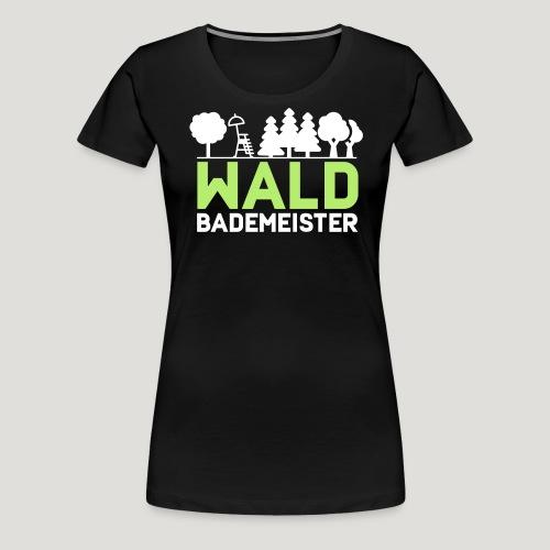 Waldbademeister für das Waldbaden im Waldbad - Frauen Premium T-Shirt