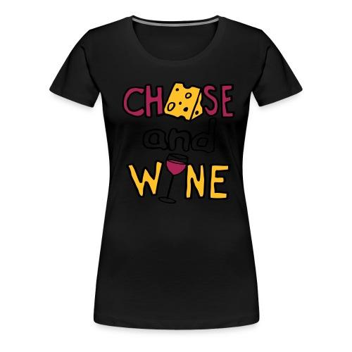 CHEESE and WINE - Women's Premium T-Shirt