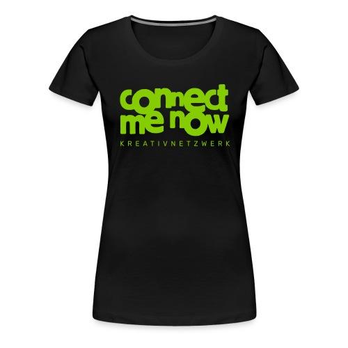 Connect me now - Frauen Premium T-Shirt