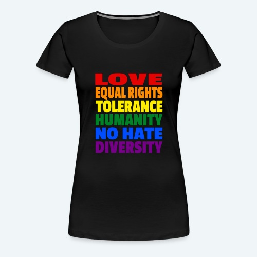LGBT Flagge - Love Equal Rights Tolerance CSD - Frauen Premium T-Shirt