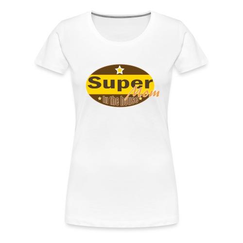 Super Mom - Vrouwen Premium T-shirt