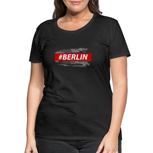 Hashtag Berlin - Frauen Premium T-Shirt