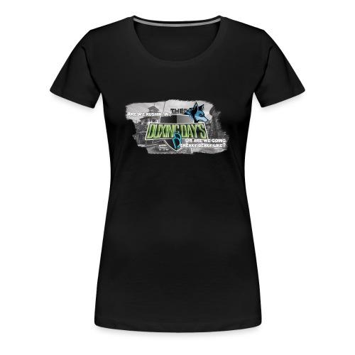 The Duxing Day's Motto Streetwear - Frauen Premium T-Shirt