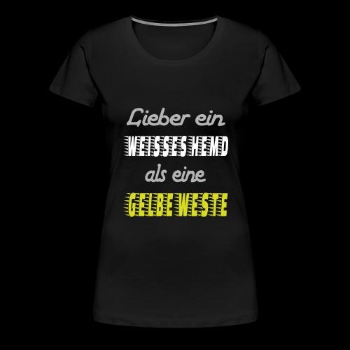 Lieber ein weisses Hemd - Frauen Premium T-Shirt