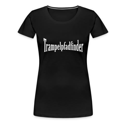 Trampelpfadfinder - Frauen Premium T-Shirt