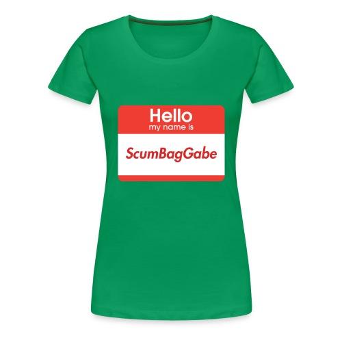 Hello My Name Is ScumBagGabe - Women's Premium T-Shirt