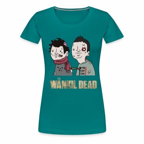 The Wankil Dead - T-shirt Premium Femme