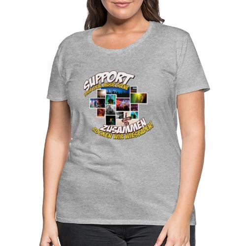 Support local music scene - Aktions-Shirt - Frauen Premium T-Shirt